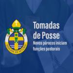 Tomadas de Posse 2021: Padres e Diáconos iniciam funções nas novas paróquias