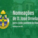 Nomeações de D. José Ornelas para a vida pastoral da Diocese – Setembro de 2021