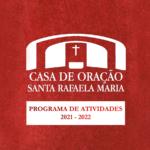 Palmela: Casa de Oração Santa Rafaela Maria divulga programa de atividades para o ano pastoral 2021-2022